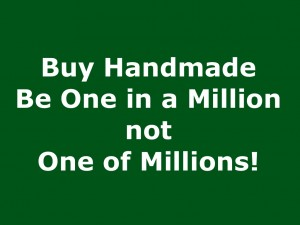 Buy Handmade Be One in a Million,